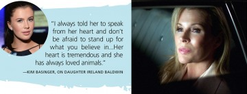 A quote from Kim Basinger about her daughter Ireland Baldwin